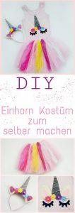 DIY Einhorn Kostüm zum selber machen für Kinder. Schritt für Schritt Anleitung mit Bildern. Für die nächste Einhornparty oder als Verkleidung zum Kindergeburtstag, Fasching und Karneval.