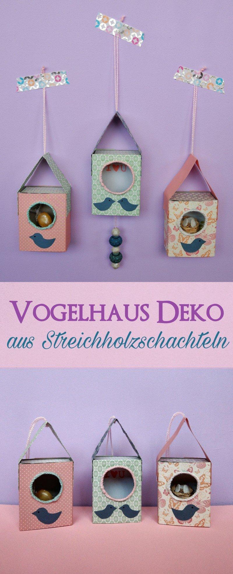 Vogelhaus aus Streichholzschachteln - süße Deko-Idee zum verschenken ...