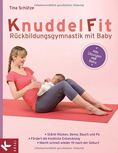 KnuddelFit : Rückbildungsgymnastik mit Baby