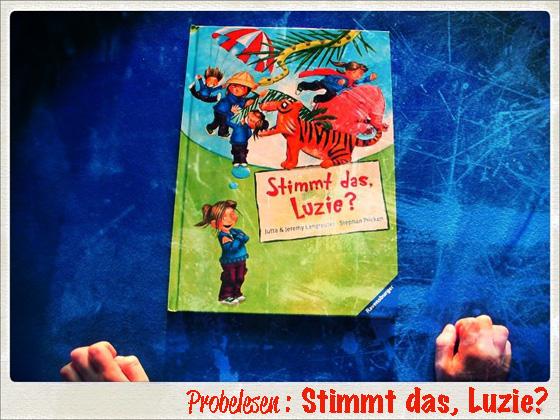 (Deutsch) Lesen : Lügenluzie erzählt