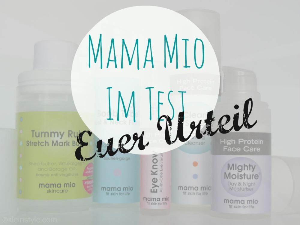 MAMA MIO im Test Euer Urteil by kleinstyle.com