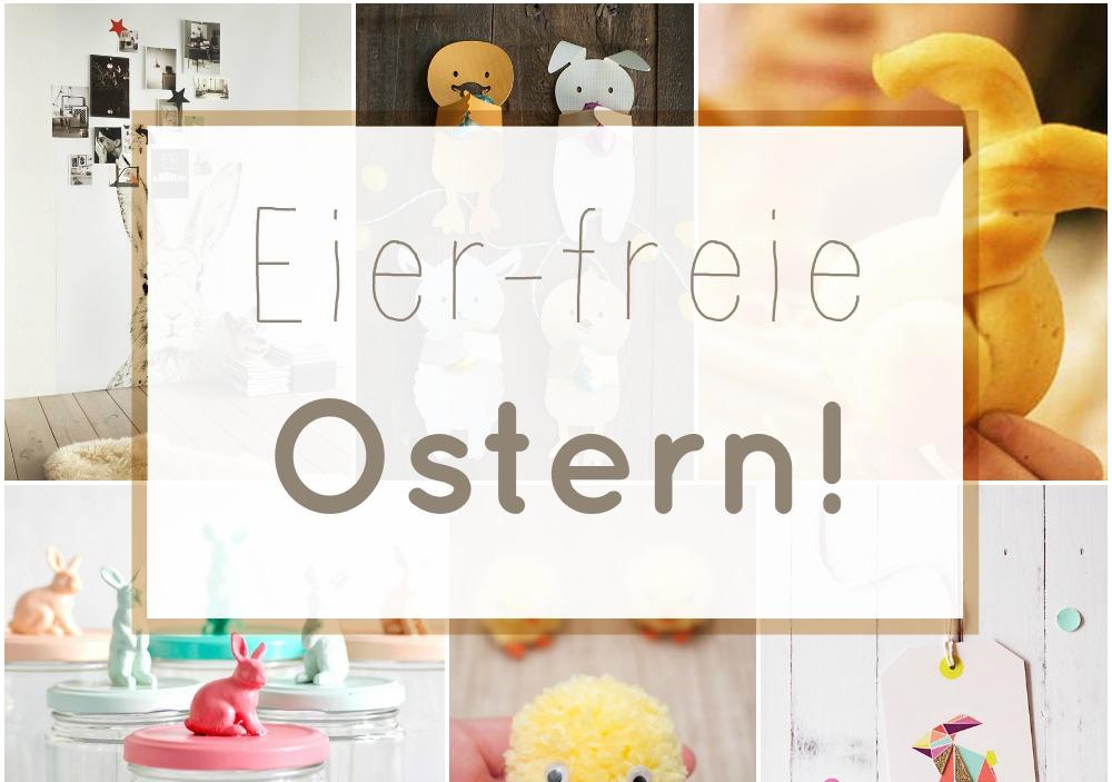 (Deutsch) Oster-Inspiration : ohne Eier!