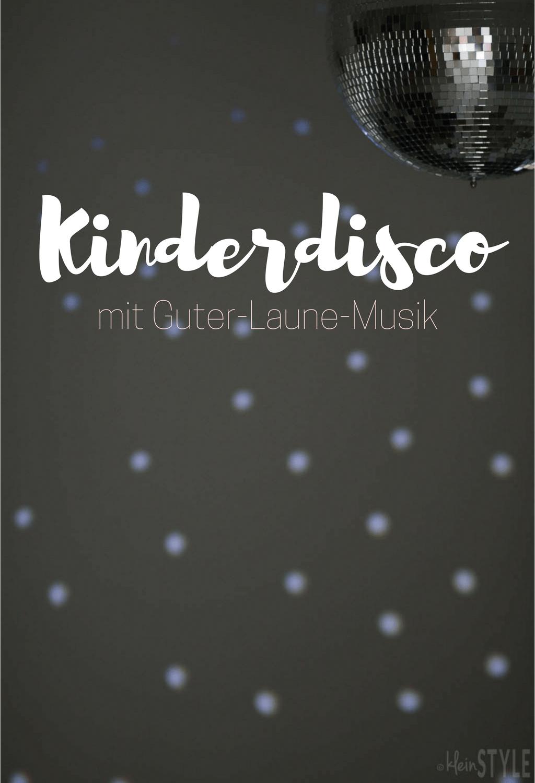 (Deutsch) Kinderdisco : mit Guter-Laune-Musik {inkl. Verlosung}