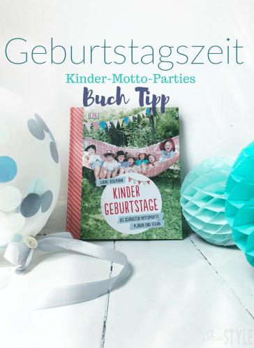 Geburtstagszeit Kinder motto Party Buch tipp by kleinSTYLE.com COver