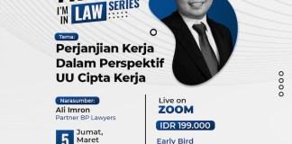 Friday I'm In Law: Perjanjian Kerja Dalam Perspektif UU Cipta Kerja