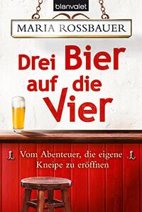 Rossbauer - Klinglwirt - Drei Bier auf die Vier