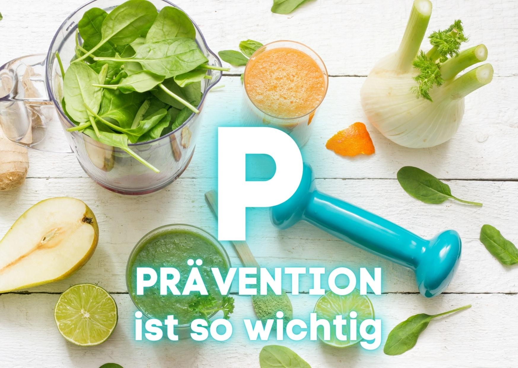 P – Prävention