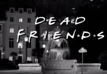 Priatelia Ťa namiesto zábavy vydesia! Známy seriál v hororovom prevedení!