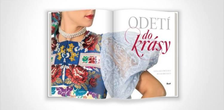ODETÍ DO KRÁSY: Publikácia oslavujúca krásu krojov a folklóru je už na pultoch kníhkupectiev