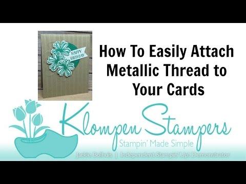 Metallic Thread–How To Attach!