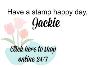 Have a stamp happy day. Jackie Bolhuis, Stampin' Up! Demonstrator