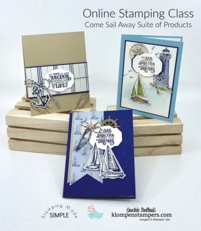 Come Sail Away- Have A Awesome Online Stamping Experience!