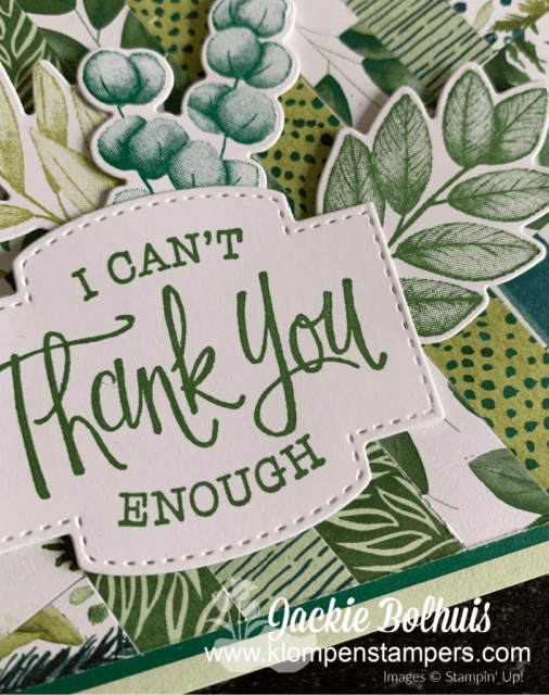 I can't thank you enough is the greeting stamp used from the Stampin' Up! So Sentimental