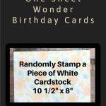 One Sheet Wonder Birthday Cards
