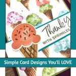 Simple Card Designs You'll LOVE