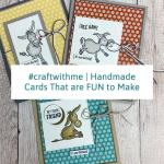 #Craftwithme | Handmade Cards That are FUN to Make