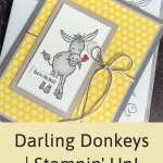 Darling Donkeys | Stampin' Up! Card Ideas