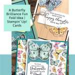 A Butterfly Brilliance Fun Fold Idea | Stampin' Up! Cards