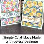 Simple Card Ideas Made with Lovely Designer Paper