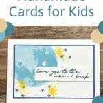Handmade Cards for Kids