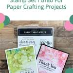 Sunny Sentiments: The Stamp Set I Grab For Paper Crafting Projects