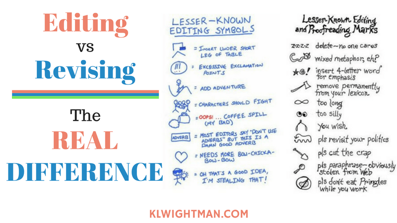 Editing vs Revising: The Real Difference blog post via KLWightman.com