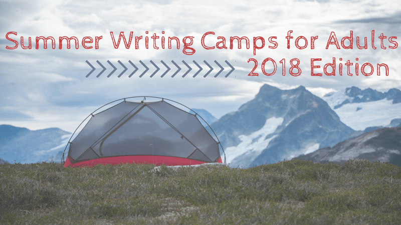 Summer Writing Camps for Adults 2018 Edition via KLWightman.com