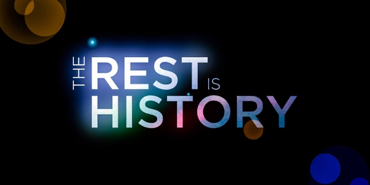 The Rest Is History film