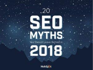 20 SEO Myths for 2018