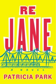 Re Jane by Patricia Park Book Cover