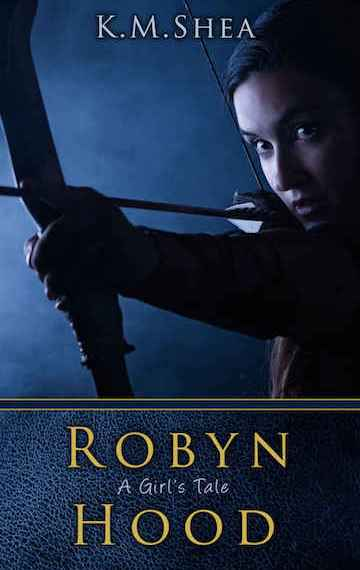 Robyn Hood: A Girl's Tale (Book #1)