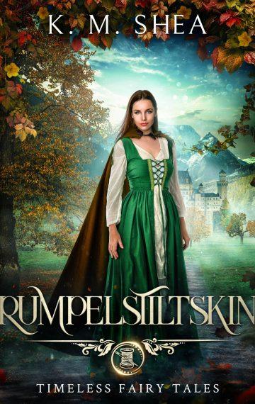 Rumpelstiltskin (Timeless Fairy Tales #4)