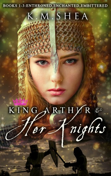 King Arthur and Her Knights Books 1-3