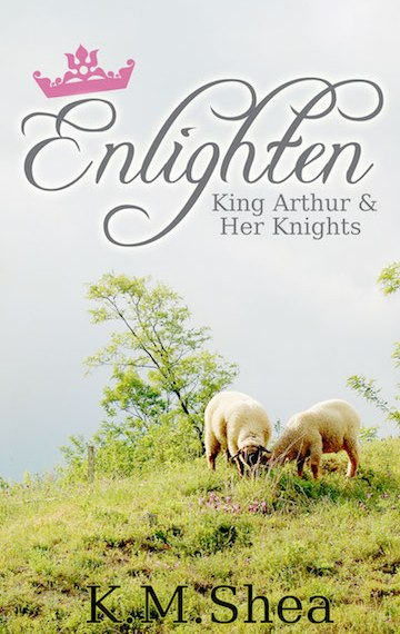 Enlighten (King Arthur and Her Knights #5)
