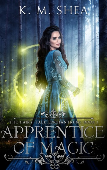 Apprentice of Magic (The Fairy Tale Enchantress #1)