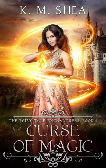 Curse of Magic (The Fairy Tale Enchantress #2)
