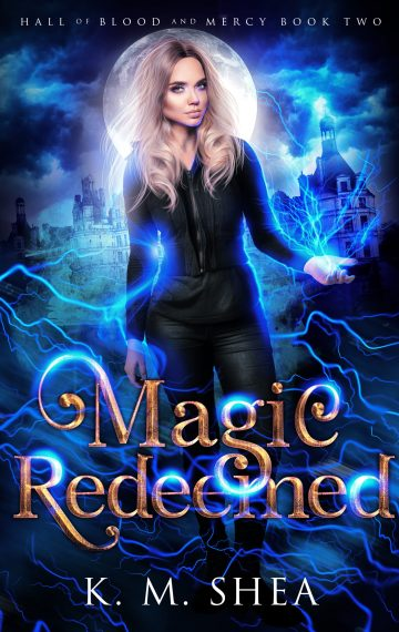 Magic Redeemed (Hall of Blood and Mercy #2)
