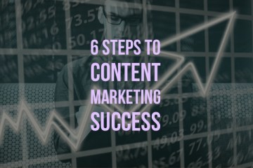 6 Steps to content marketing success: The title is overlaid over a jagged line that ends in an arrow and shows an upward trend