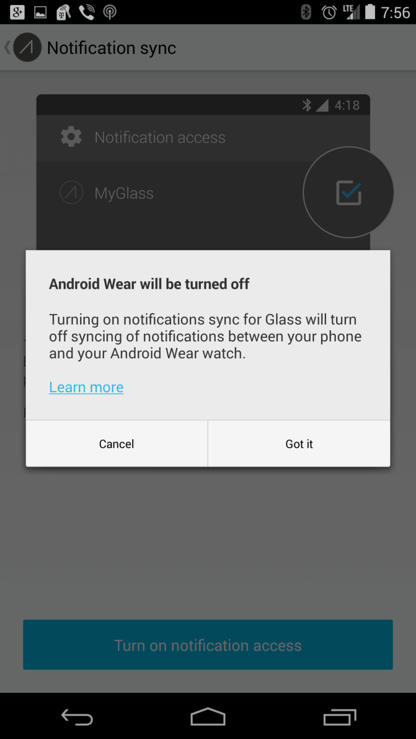 +Google Glass - I got the update to XE22 this morning and was a bit disappointed to see this message. It appears that your cannot use Glass and Android Wear at the same time if you wish to have notifications sent to Glass.  This is a problem for 2 reasons - It cuts off all connectivity to my LG G Watch when enabeled. It is not just no notifications but I also cannot access any other function on the watch that is dependant on a connection to my phone (Music controls/Google Now Cards/Keep/Notes/etc). It essentially is like disabling Bluetooth. -I love to wear Glass but there are times that I dont, such as in a closed door meeting. I still love having notifications on my watch. The process to toggle between devices is a bit convoluted.
