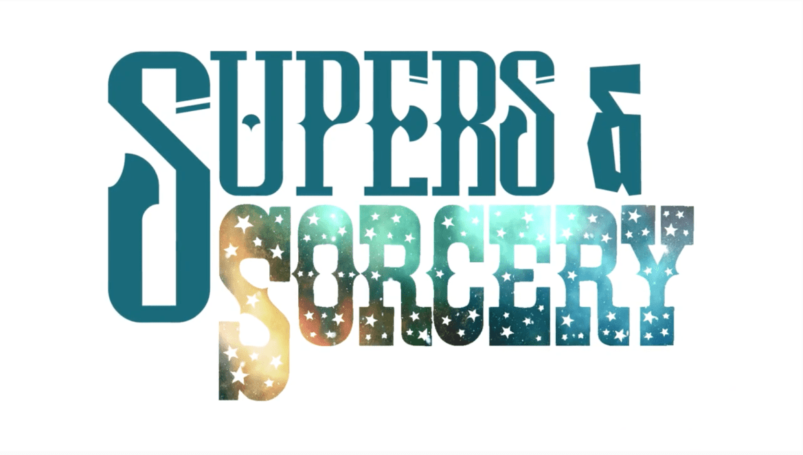 Now funding: Supers & Sorcery