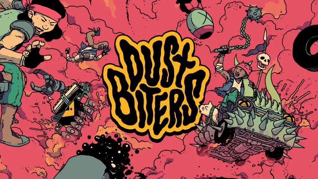 Now Funding: Dust Biters