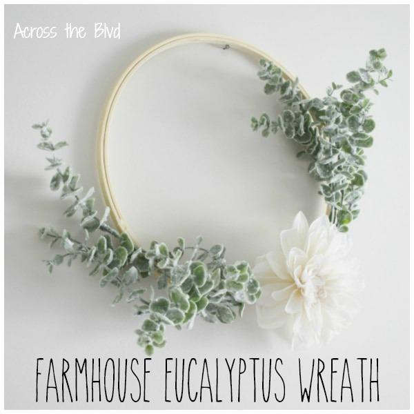 Embroidery Hoop Farmhouse Eucalyptus Wreath