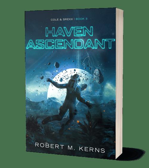 Haven Ascendant by Robert M. Kerns