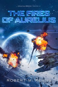 The Fires of Aurelius by Robert M. Kerns