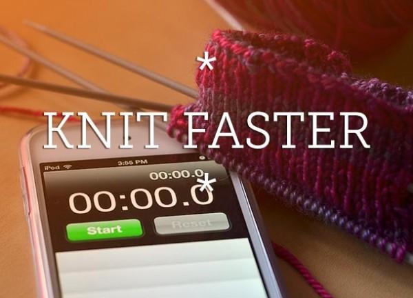tips for faster knitting