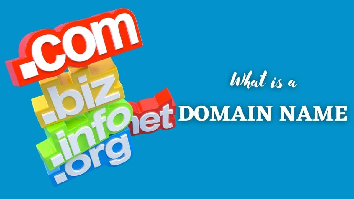 What is a Domain Name? Know Everything About Domains