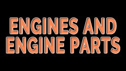 Engines & Engine Parts