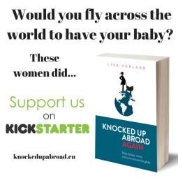 Knocked Up Abroad Again Kickstarter