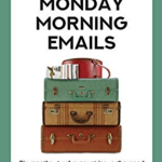 Monday Morning Emails May be a Future Preview of Our Lives