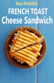Easy Breakfast French Toast Cheese Sandwich